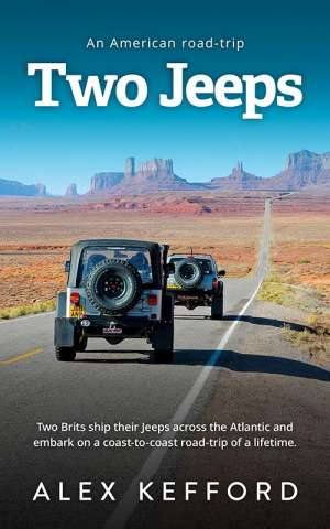 Two Jeeps: An American Road-trip, Alex Kefford