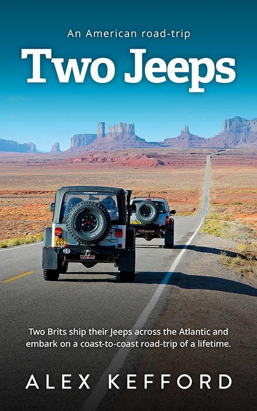 Two Jeeps: An American Road-trip, Alex Kefford